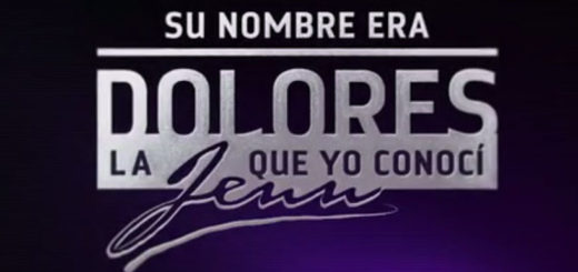 su nombre era dolores logo grande descargar capitulos completos videos online youtube dailymotion